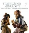 Stopy dávnej minulosti 7 (Slovensko na konci stredoveku)