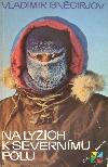Na lyžích k severnímu pólu
