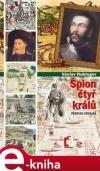 Špion čtyř králů - Pero da Covilha