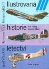 Ilustrovaná historie letectví (Mikojan MiG-17 / Hawker Hurricane Mk.I / Spad VII a XIII)