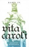 Vita Caroli: Vlastní životopis