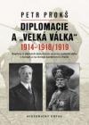 Diplomacie a Velká válka 1914-1918/1919
