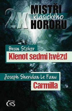 2x mistři klasického hororu: Klenot sedmi hvězd / Carmilla obálka knihy