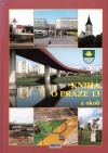 Kniha o Praze 13 a okolí