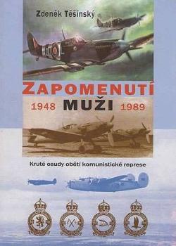 Zapomenutí muži : 1948-1989 obálka knihy