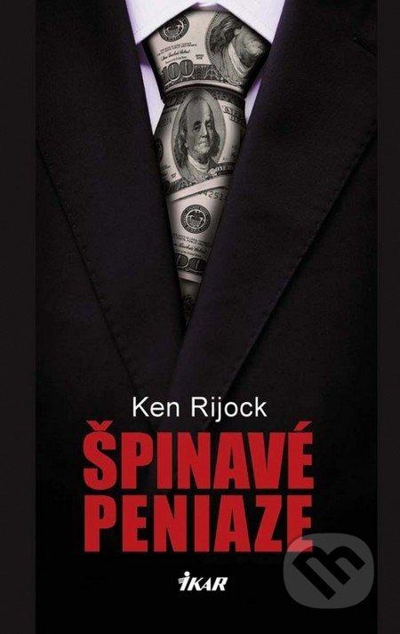 Kniha: pinav peniaze (Kenneth Rijock) Martinus