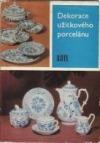 Dekorace užitkového porcelánu