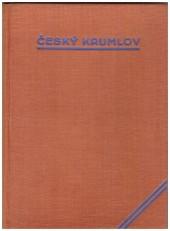 Český Krumlov. Jeho život a umělecký růst