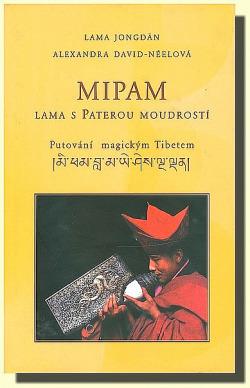 Mipam - lama s Paterou moudrostí