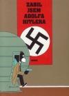 Zabil jsem Adolfa Hitlera