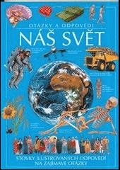 Náš svět - otázky a odpovědi obálka knihy