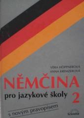 Němčina pro jazykové školy 2 - s novým pravopisem