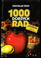 1000 dobrých rad zahrádkářům obálka knihy