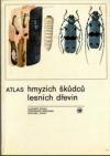 Atlas hmyzích škůdců lesních dřevin