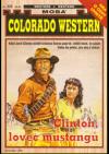 Clinton, lovec mustangů