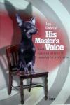 His Master´s Voice, aneb, Výprava ovčáka K. sametovým podsvětím