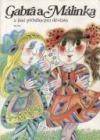Gabra a Málinka a jiné příběhy pro děvčata