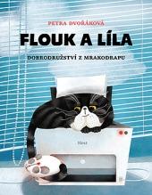 Flouk aLíla: Dobrodružství zmrakodrapu