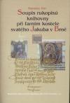 Soupis rukopisů knihovny při farním kostele svatého Jakuba v Brně
