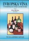 Evropská vína v podmínkách české gastronomie