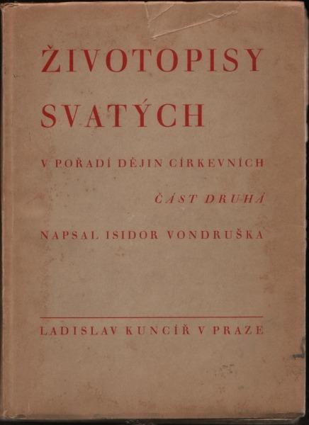 Zivotopisy Svatych V Poradi Dejin Cirkevnich Ii Isidor Vondruska