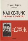 Mao Ce-Tung: O praxi a rozporu