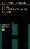 Vůle k intelektuální poezii