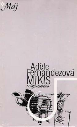 Mikis a tajomstvo obálka knihy