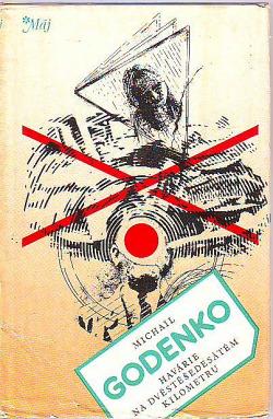 Havárie na dvěstěšedesátém kilometru obálka knihy