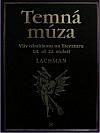 Temná múza: Vliv okultismu na literaturu v 18.–20. století