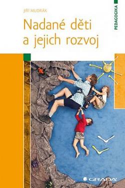 Jiří Mudrák: Nadané děti a jejich rozvoj