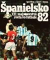Španielsko 82 obálka knihy