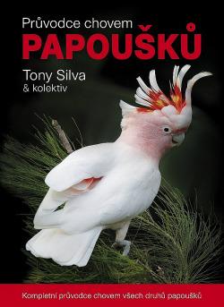 Průvodce chovem papoušků obálka knihy