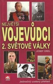 Největší vojevůdci 2. světové války