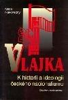 Vlajka: k historii a ideologii českého nacionalismu