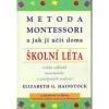 Metoda Montessori a jak ji učit doma - Školní léta