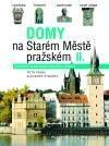 Domy na Starém městě pražském II.