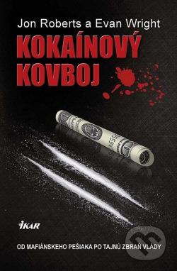 Kokaínový kovboj obálka knihy
