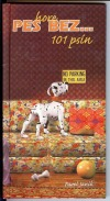Pes hore bez... 101 psín