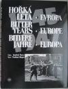 Hořká léta Evropa 1945–1947