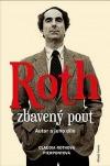 Roth zbavený pout: Autor a jeho dílo