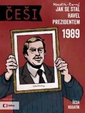 Češi 1989 - Jak se stal Havel prezidentem