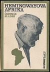 Hemingwayova Afrika