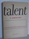 Talent : Život a dílo A. P. Čechova obálka knihy