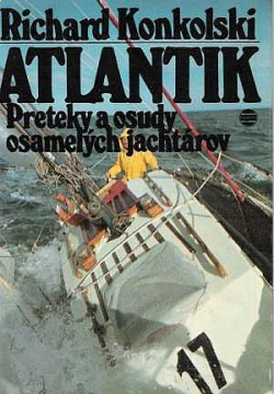 Atlantik Preteky a osudy osamelých jachtárov obálka knihy