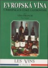Evropská vína v podmínkách české gastronomie-Vína Francie