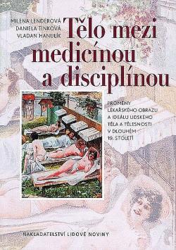 Tělo mezi medicínou a disciplínou obálka knihy