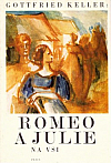 Romeo a Julie na vsi. Výbor novel