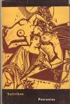 Satirikon : ľúbostné a iné veselé príbehy Enkolpia a jeho druhov