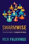 Swarmwise – Taktická příručka jak změnit svět